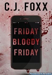 Download Friday Bloody Friday by C.J. Foxx (.ePUB)