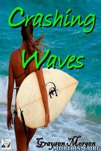 Download ebook Crashing Waves by Graysen Morgen (.ePUB)