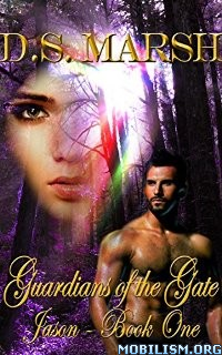 Download ebook Jason (Guardians of the Gate #1) by D.S. Marsh (.ePUB)+