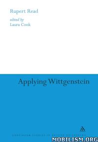 Download Applying Wittgenstein by Rupert Read (.ePUB)(.MOBI)(.AZW3)