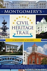 Download Montgomery's Civil Heritage Trail by Morris Dees (.ePUB)