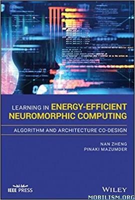 Energy-Efficient Neuromorphic Computing by Nan Zheng +