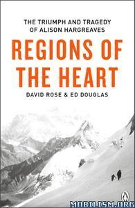 Regions of the Heart by David Rose, Ed Douglas