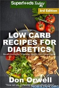 Download ebook Low Carb Recipes For Diabetics by Don Orwell (.ePUB)
