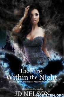 Download ebook The Fire Within The Night by JD Nelson (.ePUB) (.MOBI)