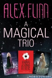 Download ebook A Magical Trio by Alex Flinn (.ePUB)