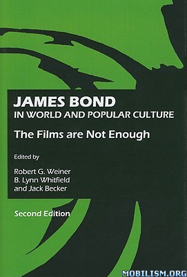 Download James Bond In Popular Culture by Robert G. Weiner (.PDF)