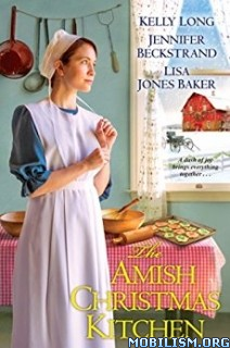 Download ebook Amish Christmas Kitchen by Kelly Long et al (.ePUB)(.MOBI)+