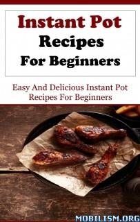 Download Instant Pot Recipes by Jack Evans (.ePUB)(.MOBI)(.AZW3)
