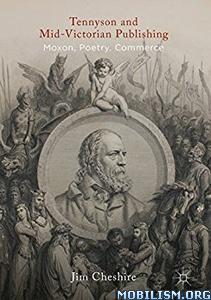 Download Tennyson & Mid-Victorian Publishing by Jim Cheshire (.PDF)
