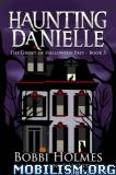 Download ebook Haunting Danielle Series by Bobbi Holmes (.ePUB)(.MOBI)