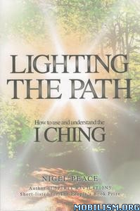 Lighting the Path by Nigel Peace