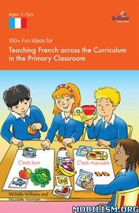 100+ Fun Ideas for Teaching French by Nicolette Hannam