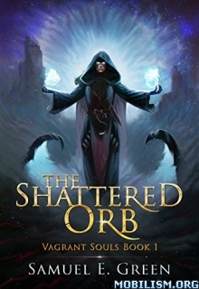 Download The Shattered Orb by Samuel E. Green (.ePUB)