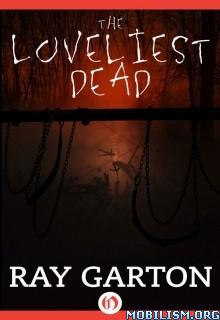 Download The Loveliest Dead by Ray Garton (.ePUB)
