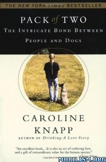 Download ebook Pack of Two by Caroline Knapp (.ePUB)