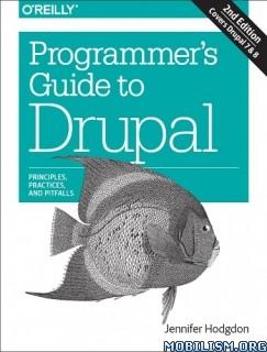 Download Programmer's Guide to Drupal by Jennifer Hodgdon (.PDF)