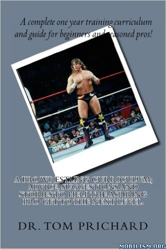 Download Professional Wrestling Curriculum by Dr.Tom Prichard (.PDF)