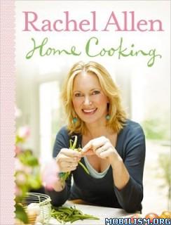 Download Home Cooking by Rachel Allen (.ePUB)