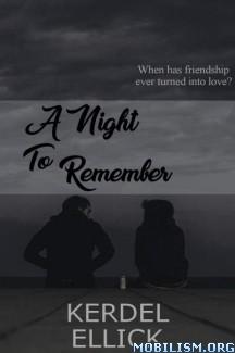 Download ebook A Night To Remember by Kerdel Ellick (.ePUB) (.MOBI)