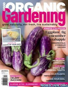 Good Organic Gardening – September/October 2019