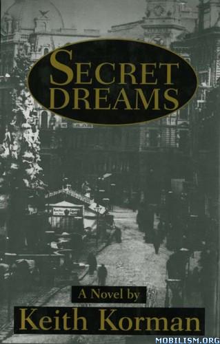 Download Secret Dreams by Keith Korman (.ePUB)