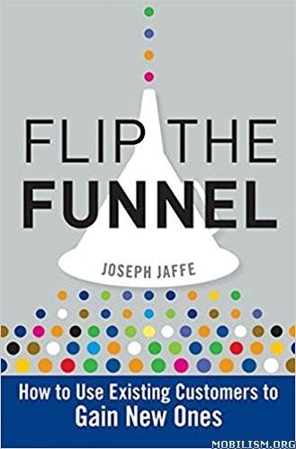 Download Flip The Funnel by Joseph Jaffe (.MP3)