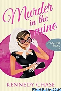 Download ebook Murder in the Mine by Kennedy Chase (.ePUB)