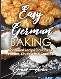 Easy German Baking by Grant Horton
