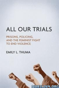 All Our Trials by Emily L Thuma