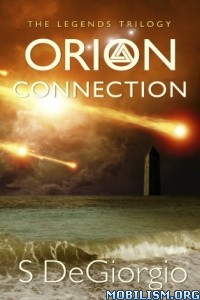 Download Orion Connection: The Legends Trilogy by S DeGiorgio (.ePUB)