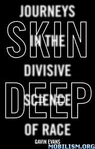 Skin Deep by Gavin Evans