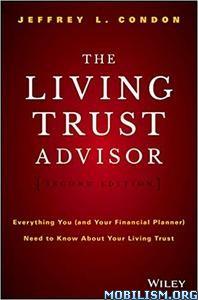 The Living Trust Advisor by Jeffrey L. Condon