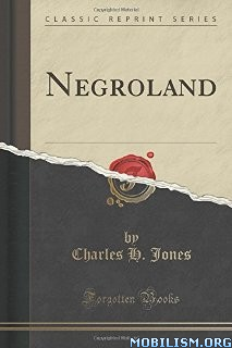 Download ebook Negroland by Charles H. Jones (.PDF)