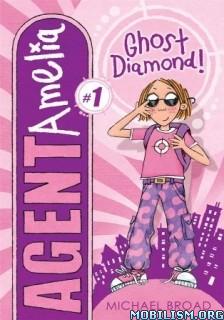 Download ebook Ghost Diamond by Michael Broad (.ePUB)