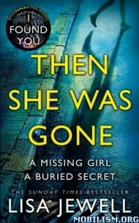 Download ebook Then She Was Gone by Lisa Jewell (.ePUB)