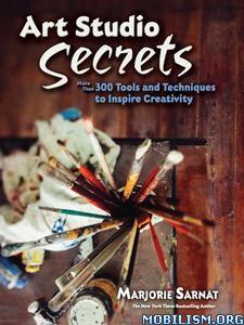 Art Studio Secrets by Marjorie Sarnat
