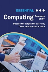 Download ebook Essential Computing Concepts Of ICT by Kevin Wilson (.ePUB)