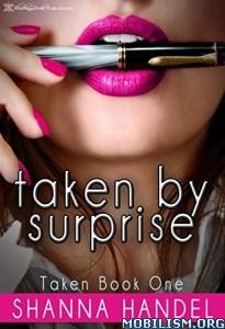 Download ebook Taken by Surpise by Shanna Handel (.ePUB)