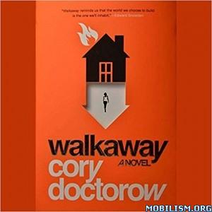 Download ebook Walkaway by Cory Doctorow (.MP3)