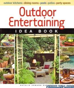 Outdoor Entertaining Idea Book by Natalie Ermann Russell