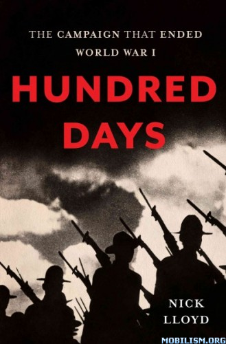 Download ebook Hundred Days by Nick Lloyd (.ePUB)