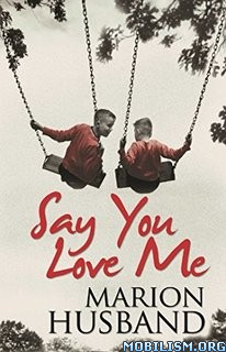 Download Say You Love Me by Marion Husband (.ePUB)