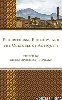 Download ebook Ecocriticism, Ecology... by Christopher Schliephake (.ePUB)
