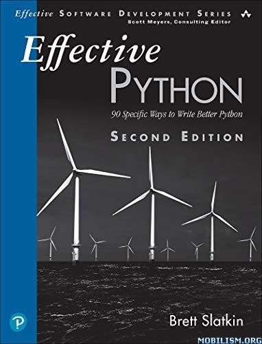 Effective Python: 90 Specific Ways to Write by Brett Slatkin