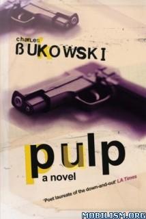 Download Pulp by Charles Bukowski (.ePUB) (.MOBI)
