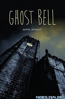 Download Ghost Bell by Mark Wright (.ePUB)