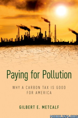 Paying for Pollution by Gilbert E. Metcalf