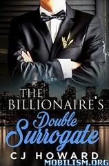 Download The Billionaire's Double Surrogate by CJ Howard (.ePUB)