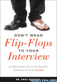 Download Don't Wear Flip-Flops to Interview by Paul Powers (.ePUB)+